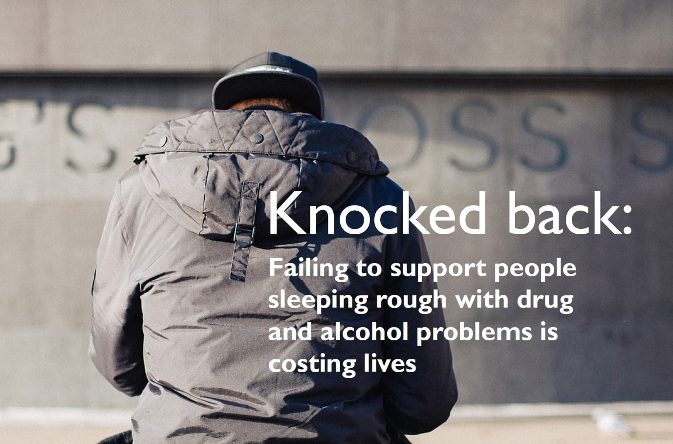 homeless people dying because they cannot access drug & alcohol treatment